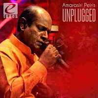 Amarasiri Peiris Unplugged